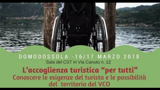 L'accoglienza Turistica per tutti_ nel territorio del VCO - 16 e 17 marzo 2018